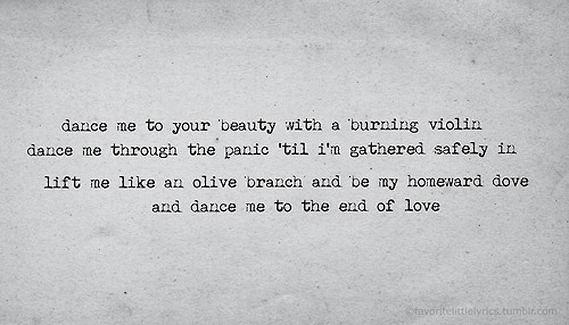 Dance to the end of love